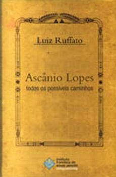 Ascânio Lopes – todos os possíveis caminhos