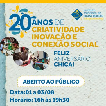 Aniversário do Instituto Chica