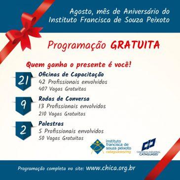 Aniversário do Instituto Francisca de Souza Peixoto (Chica)