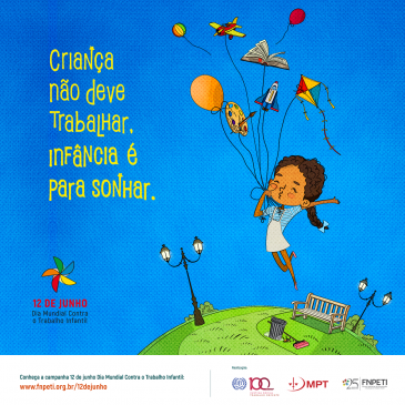 12 de junho é o Dia Mundial do Combate ao Trabalho Infantil
